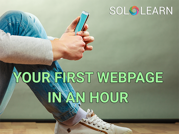 Your First Webpage in an Hour!