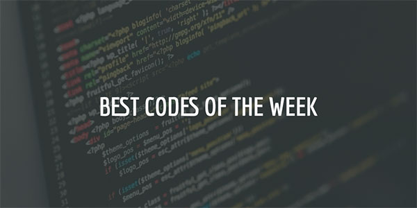 Weekly Roundup: Your Best Codes